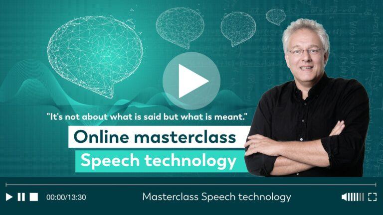 Masterclass Speech technology